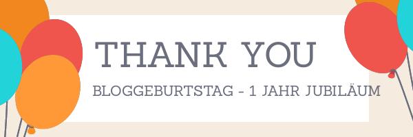 Bloggeburtstag - 1 Jahr Jubiläum